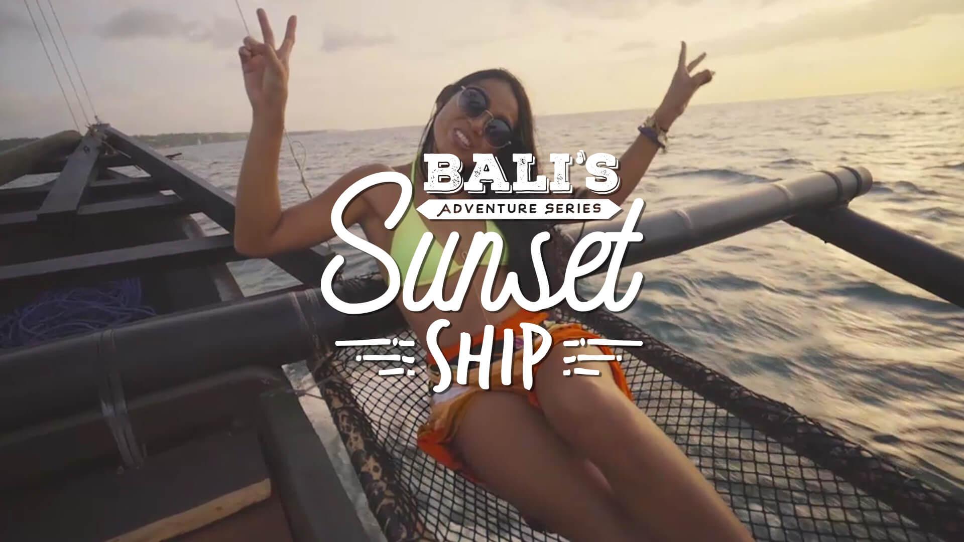 Bali's Adventure Series: The Sunset Ship